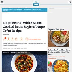 Mapo Beans (White Beans Cooked in the Style of Mapo Tofu) Recipe