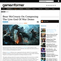 Bear McCreary On Composing The Live God Of War Demo