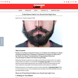 10 Bad Beard Habits You Should Quit Right Now – Dynamism Labs