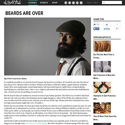 Beards Are Over