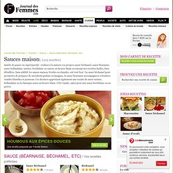 Recette de sauce (béarnaise, béchamel, etc) : les recettes gourmandes les mieux notées