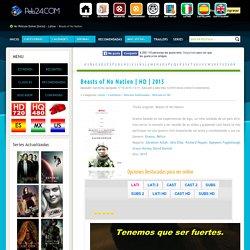 Ver Beasts of No Nation Online Gratis Pelicula en Español