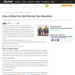 How to Beat the Wall During Your Marathon