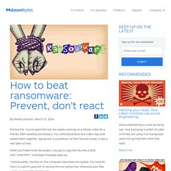 How to beat ransomware: Prevent, don't react