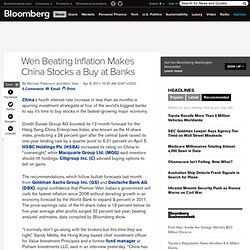 Wen Beating Inflation Makes China Stocks a Buy at Banks