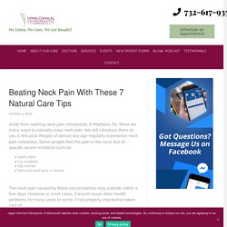 Beating Neck Pain With These 7 Natural Care Tips