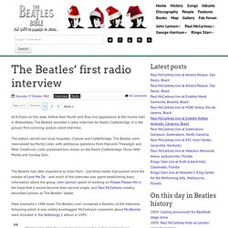 October 27th, 1962 : The Beatles' first radio interview