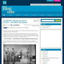 Les Beatles, Gainsbourg, Nancy Sinatra… aux débuts des hippies