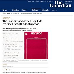 The Beatles' handwritten Hey Jude lyrics sell for $910,000 at auction