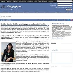 Béatrice Mabilon-Bonfils : La pédagogie contre l'apartheid scolaire