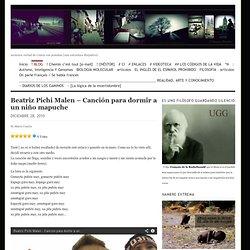 Beatriz Pichi Malen – Canción para dormir a un niño mapuche « El Espíritu del Camino