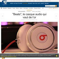 « Beats », le casque audio qui vaut de l'or