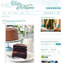 Tide and Thyme » Beatty's Chocolate Cake