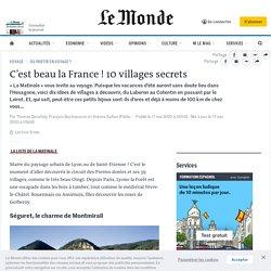 C'est beau la France! 10villages secrets