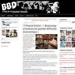 Pascal Orsini : « Beaucoup d'auteurs en grande difficulté économique » - Le blog BD de Nice-Matin et Var-matin
