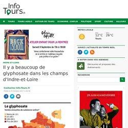 Il y a beaucoup de glyphosate dans les champs d'Indre-et-Loire Info Tours.fr l'actualité de Info Tours.fr