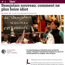 Beaujolais nouveau: comment ne plus boire idiot