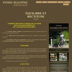 Pierre Beaupère - Dressage - EQUILIBRE ET RECTITUDE - Livre
