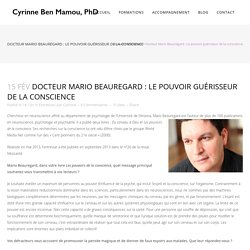 Docteur Mario Beauregard : Le pouvoir guérisseur de la conscience