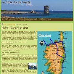 Notre carnet de voyage pour 2006, 3 semaines en Corse