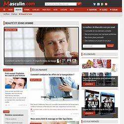 Beauté pour Homme et Soins cosmétiques sur Masculin.com