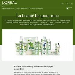 La beauté bio pour tous - L'Oréal Finance : Rapport Annuel
