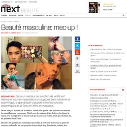 Beauté masculine: mec-up !