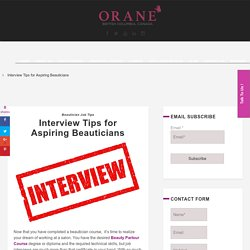 Interview Tips for Aspiring Beauticians