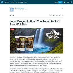Natural Skin Care Product From Wild For Oregon