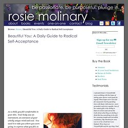 Beautiful You: A Daily Guide to Radical Self-Acceptance | Rosie Molinary