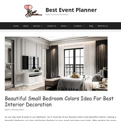 Top 5 Beautiful Small Bedroom Color Ideas For your Best Interior