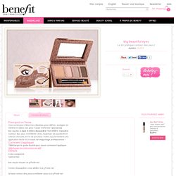 big beautiful eyes > Benefit Cosmetics