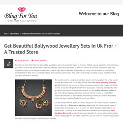 Get Beautiful Bollywood Jewellery Sets In Uk From A Trusted Store