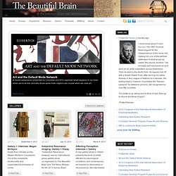 The Beautiful Brain | The Art and Science of the Human Mind