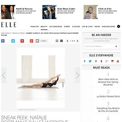 Ballet Beautiful – Celebrity Workout Secrets on ELLE - StumbleUpon