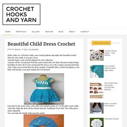 Beautiful Child Dress Crochet