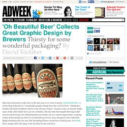 'Oh Beautiful Beer' Collects Great Graphic Design by Brewers