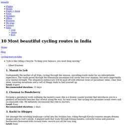 10 Most beautiful cycling routes in India