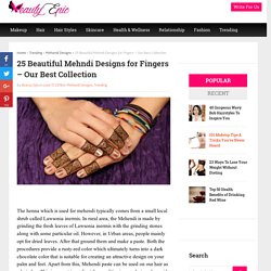25 Beautiful Mehndi Designs for Fingers - Our Best Collection