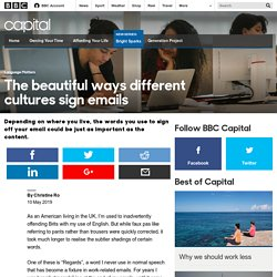 Capital - The beautiful ways different cultures sign emails