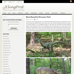Most Beautiful Dinosaur Park