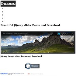 Beautiful jQuery slider Demo and Download, jQuery Image Slider, Jquery slider, jQuery UI Slider, Free jQuery Slider, jquery slider example, jQuery Image Slider Gallery Dreamcss