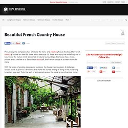 Beautiful French Country House