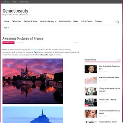 Beautiful Places - Geniusbeauty.com: Magazine for Beautiful Women