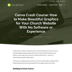 Canva Crash Course: How to Make Beautiful Graphics for Your Church Website With No Software or Experience – Churchly