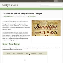 15+ Beautiful and Classy Headline Designs