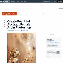 Create Beautiful Abstract Female Art in Photoshop