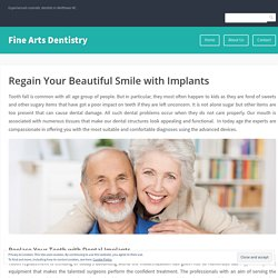 Regain Your Beautiful Smile with Implants