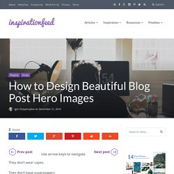 How to Design Beautiful Blog Post Hero Images