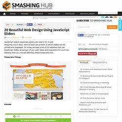 20 Beautiful Web Design Using JavaScript Sliders